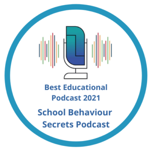 School Behaviour Secrets Podcast badge