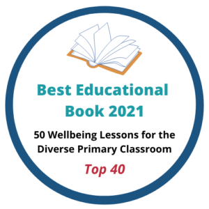 50 Wellbeing Lessons for the Classroom Book