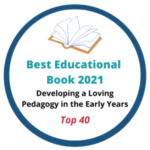 Developing a Loving Pedagogy in the Early Years Book