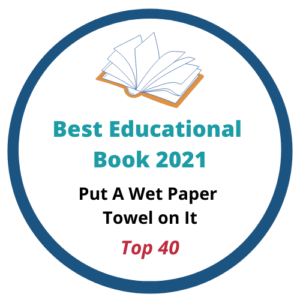 Put a Wet Paper Towel On It Book