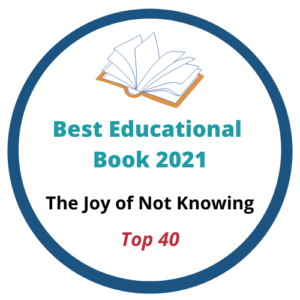 The Joy of Not Knowing Book
